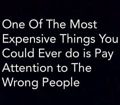 pay no attention to others