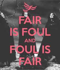 fair is foul and foul is fair essay macbeth fair is foul and foul fair is foul and foul is fair essayfair is foul and foul is fair macbeth essays