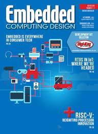 Embedded Computing Design Embedded Computing Design November December 2016 By
