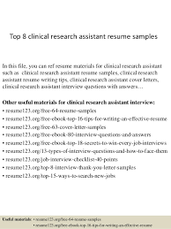 Top 8 clinical research assistant resume samples In this file, you can ref  resume materials ...