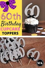 60th Birthday Party Cupcake Toppers