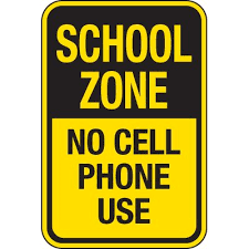 School Zone No Cell Phone Use Signs Seton