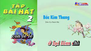 Bài 12   Bắc Kim Thang - Âm Nhạc Lớp 2    Tập Hát Theo Lời   CD Bộ Giáo Dục  - YouTube