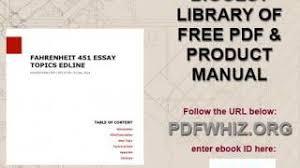 fahrenheit essay topics edline yt fahrenheit 451 essay topics edline
