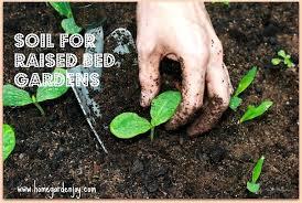 raised garden beds soil mixture soil for raised bed gardens raised bed vegetable soil mix