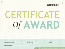 How To Make A Certificate In Word 2010 3 Ways To Make Your Own Printable Certificate Wikihow
