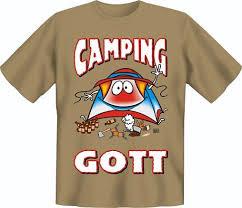 Camping Gott L Sprüche T Shirts Online Kaufen Ex Libris