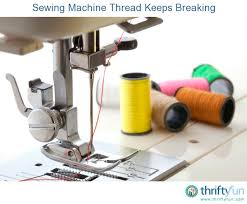 Troubleshooting Sewing Machine Thread Breaking