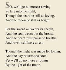 We'll go no more a-roving by Lord Byron | Byron poetry, Poem quotes,  Romance tips