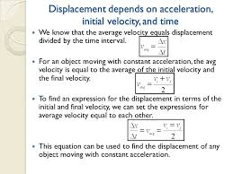 displacement depends on acceleration initial velocity and time