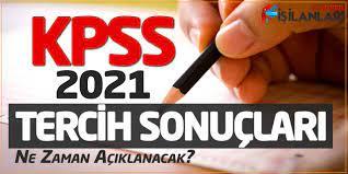 KPSS 2021 Tercih Sonuçları Ne Zaman Açıklanacak