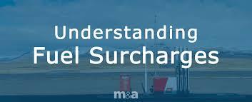 Understanding Fuel Surcharges