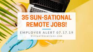 Telecommute Summer Jobs 35 Sun Sational Openings
