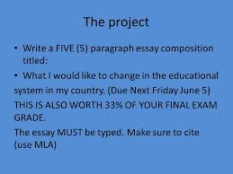la escuela reforming education ppt video online the project write a five 5 paragraph essay composition titled