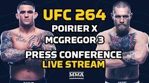 UFC 264: Poirier vs. McGregor 3 Press ...