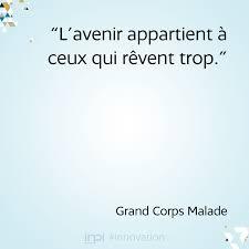 Citation Sur Les Rêves Grand Corps Malade Incitations Reve