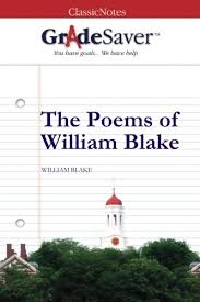 the poems of william blake essays gradesaver the poems of william blake study guide