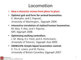 cse advanced computer animation short presentation topic  2 locomotion