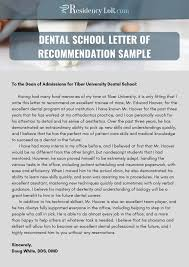 letter of recommendation for dental school example recommendation letter for dentist writing editing help