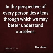 Perspective Quotes Custom Ellen J Langer Quotes QuoteHD