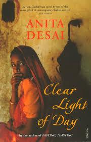 Clear Light Of Day Amazon Co Uk Anita Desai 9780099276180