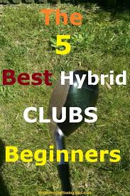 Need To Buy A New Hybrid Golf Club Are You A Beginning
