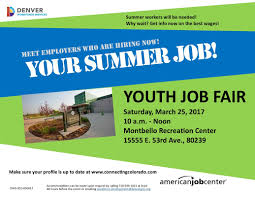 youth summer job fair denver city council lucky district 7 summer workers will be needed why wait get info now on the best wages