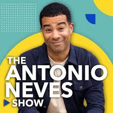 The Antonio Neves Show