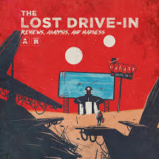 The Lost Drive-In