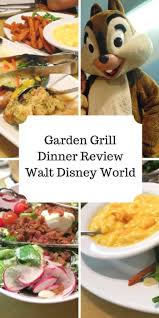 dinner review of the garden grill in epcot with chip and dale characterrestaurant waltdisneyworld epcot