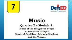 Music frowns upon the fundamental islamic view, but the influx of foreign islamic cultures of the arabs and persians has changed this view. Music Quarter 2 Module 1 Music Of Cordillera Palawan Mindoro And Visayas Youtube