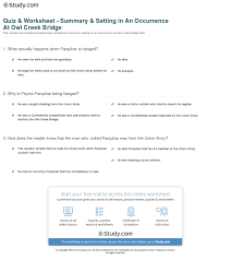 quiz worksheet summary setting in an occurrence at owl creek  print an occurrence at owl creek bridge summary setting worksheet