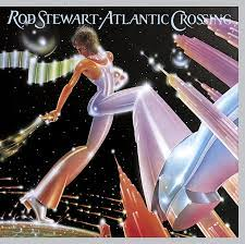Atlantic Crossing (Expanded ed - Rod Stewart: Amazon.de: Musik