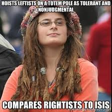 hoists leftists on a totem pole as tolerant and nonjudgmental ... via Relatably.com