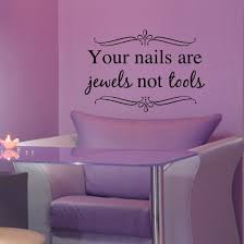 Your Nails Are Jewels Not Tools Nail Salon Decor by VinylWritten ...