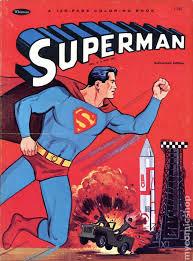 Superman breaks a strong chain. Superman Coloring Book Sc 1965 1980 Whitman Comic Books