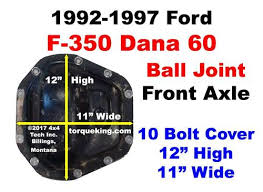 Dana 60 Axle Identification For 1992 1997 Ford F350 Front Axle