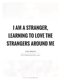 The Stranger Quotes Best In Love With A Stranger Quotes Quotes