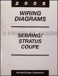 chrysler sebring dodge stratus coupe wiring diagram manual 2005 chrysler sebring dodge stratus coupe wiring diagram manual original