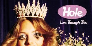 <b>Hole</b>: <b>Live Through</b> This Album Review | Pitchfork