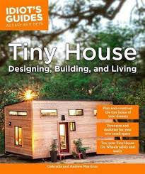 Designing a tiny house Ryan Mitchell Tiny House Designing Building Living Bolcom Tiny House Designing Building Living Andrew Morrison