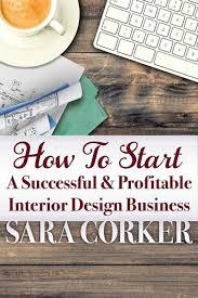 How to setup a Succesful Interior Design Business.