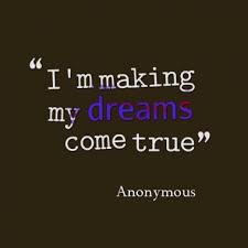 Making Dreams Come True Quotes Best Of Quotes About Making Dreams Come True 24 Quotes