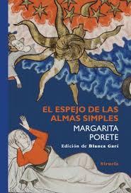 El espejo de las almas simples de Margarita Porete, Blanca Garí en Gandhi