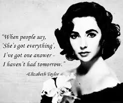 Elizabeth Taylor Beauty Quotes Best of Quotes About Elizabeth 24 Quotes