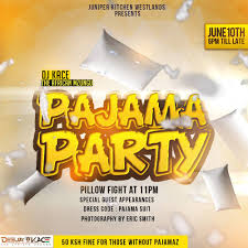 Kitchen Present Event The Juniper Kitchen Pajama Party 10th June Deejay Kace