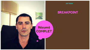 Breakpoint Jeff Stibel Mon Resume En Francais Youtube