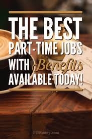 Best Seasonal Jobs 16 Part Time Jobs With Benefits Part Time Money