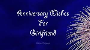 Anniversary Wishes For Girlfriend Quotes And Messages Wishesmsg
