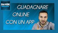guadagnare online con app